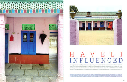 The World of Interiors, Haveli Influenced