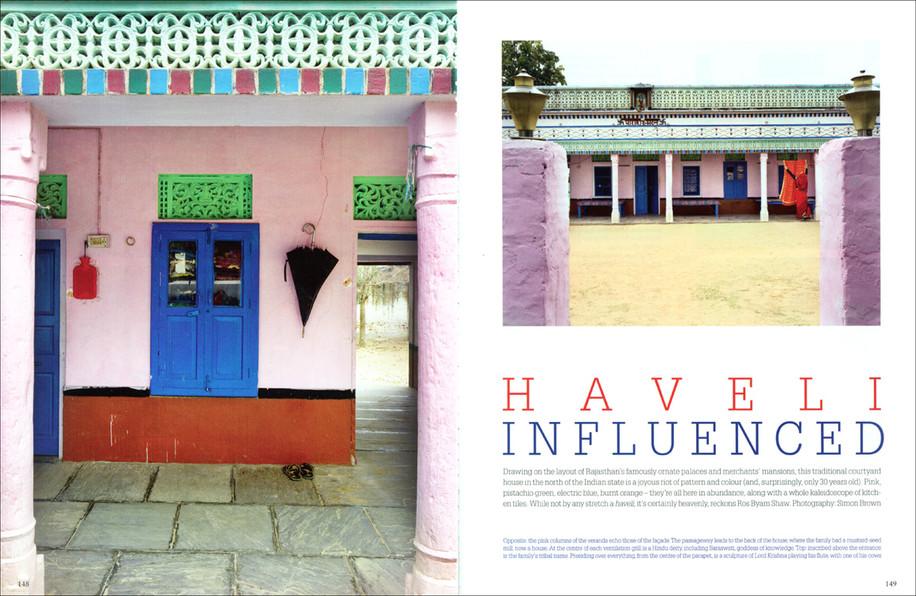 The World of Interiors, Haveli Influenced