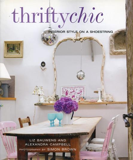 Thrifty Chic,  Liz Bauwens & Alexandra Campbell