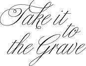 Take it to the Grave Logo.jpg