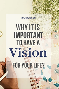 Why it is important to have a vision for