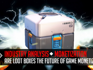 Are Loot Boxes the Future of Game Monetization?