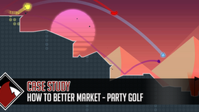 How to Better Market: Party Golf