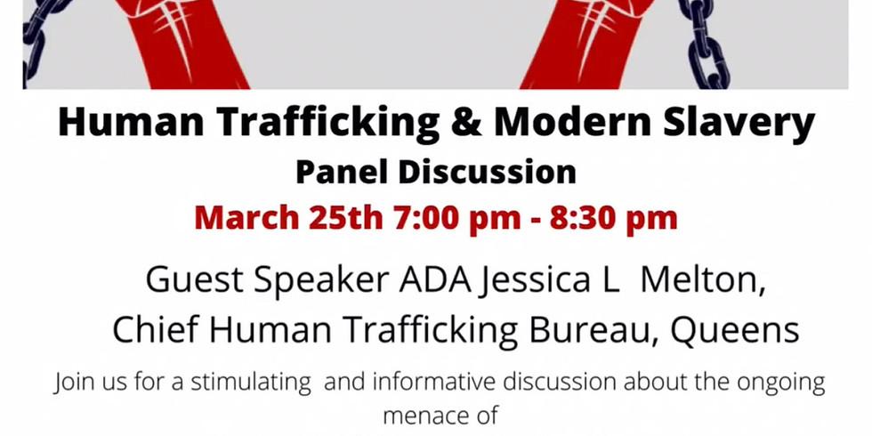Human Trafficking & Modern Slavery: Panel Discussion