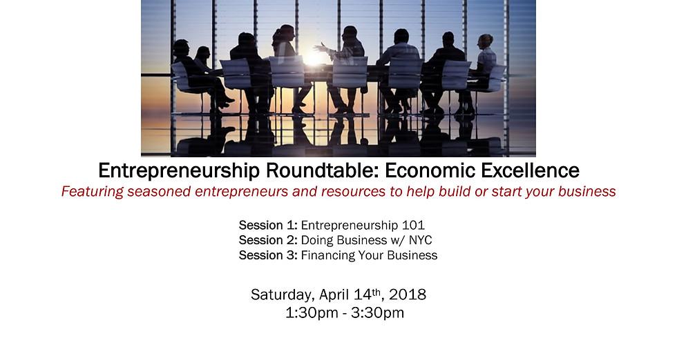 Entrepreneurship Roundtable: Economic Excellence
