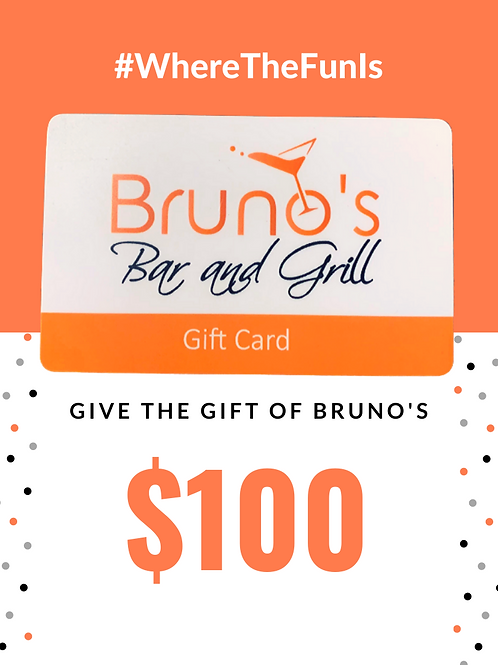 $100 Bruno's Gift Card