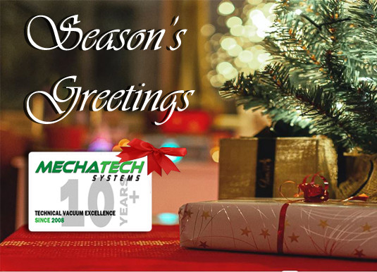 Season's Greetings from MechaTech Systems!