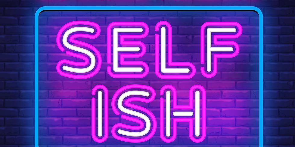 Mo' Scrubs Presents: Self-ish