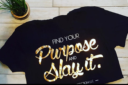 Find Your Purpose Tee (Gold Lettering)