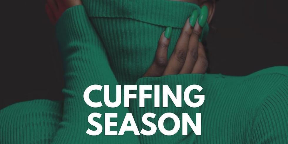 Mo' Scrubs Presents: Cuffing Season