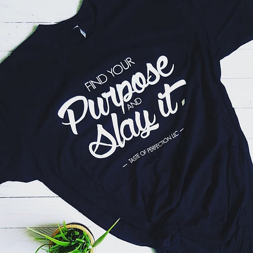 Find Your Purpose Tee