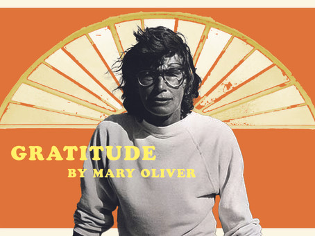 Gratitude by Mary Oliver
