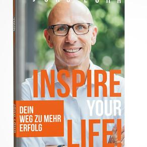 """""""Inspire your Life! - Dein Weg zu mehr Erfolg"""""""