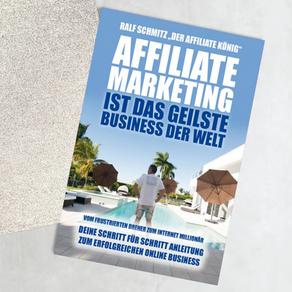 Affiliate Marketing, das geilste Business der Welt!