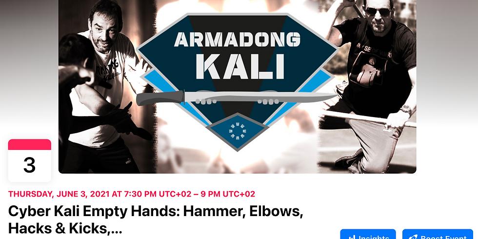 Free Cyber Kali: Empty Hands, Hammer, Elbows, Hacks & Kicks