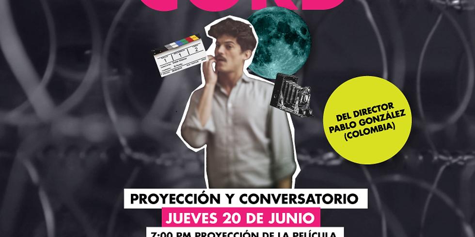 Cine: CORD por Pablo González Q & A Session