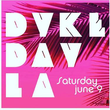 Dyke Day LA