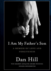 I Am My Father's Son, by Dan Hill