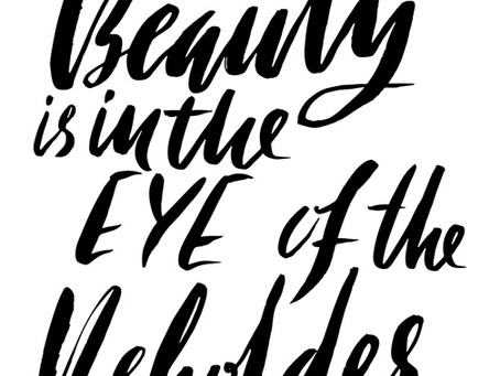The Tuesday Topic: Beauty is in the Eye of the Beholder
