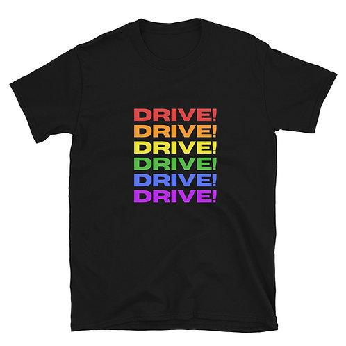 Drive!Drive! Pride T-Shirt