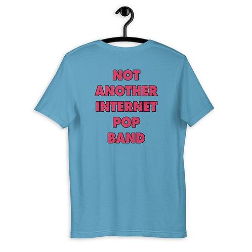 Not Another Internet Pop Band T-Shirt