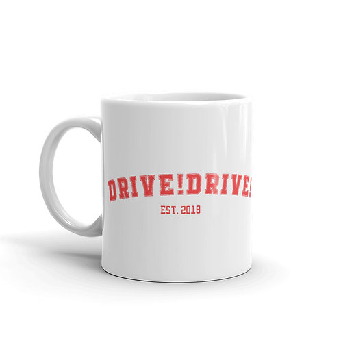 Drive!Drive! College Mug