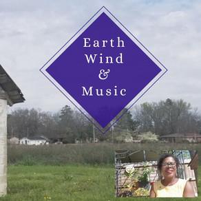 Earth, Wind & Music