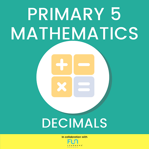 P5 MATH - Decimals
