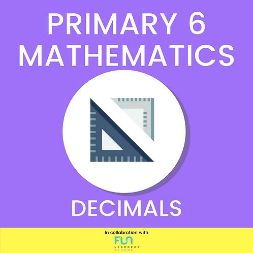 P6 MATH - Decimals Revision