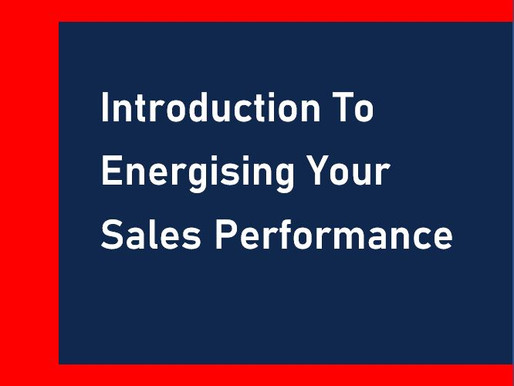 Introduction to Energising your Sales Performance