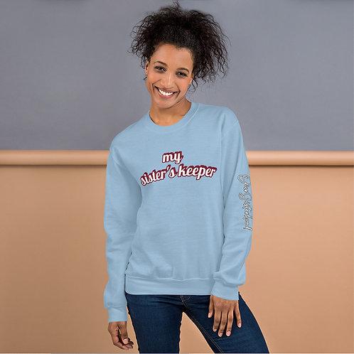 My Sister's Keeper Sweatshirt