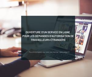Ouverture d'un service en ligne pour les demandes d'autorisation de travailleurs étrangers