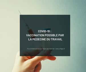 La vaccination possible par la Médecine du Travail à partir du 25 février