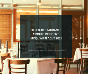 Titres-restaurant : assouplissement jusqu'au 31 août 2021