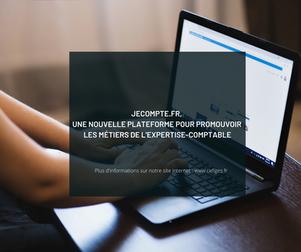 Jecompte.fr, une nouvelle plateforme pour promouvoir les métiers de l'expertise-comptable