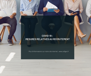 Covid-19 : Mesures relatives au recrutement