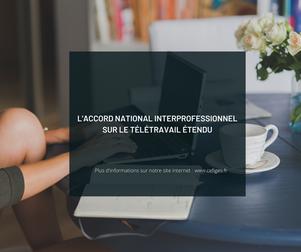 L'accord national interprofessionnel sur le télétravail étendu