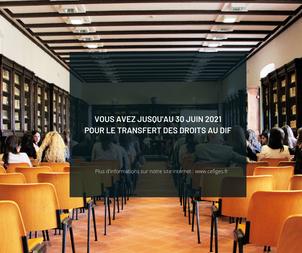 Vous avez jusqu'au 30 juin 2021 pour le transfert des droits au DIF