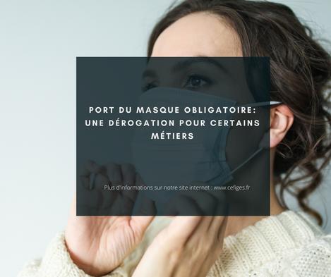 Port du masque obligatoire : Une dérogation pour certains métiers