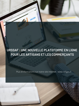 URSSAF : une nouvelle plateforme en ligne pour les artisans et les commerçants