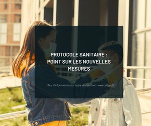 Protocole sanitaire : Point sur les nouvelles mesures