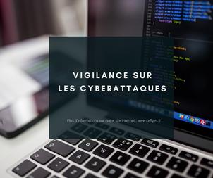 Vigilance sur les cyberattaques