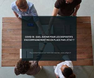 COVID-19 : Quel avenir pour les dispositifs d'accompagnement mis en place par l'Etat ?