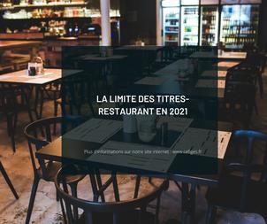 La limite des titres-restaurant en 2021