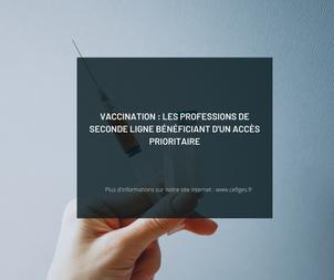 Vaccination : professions de seconde ligne bénéficiant d'un accès prioritaire