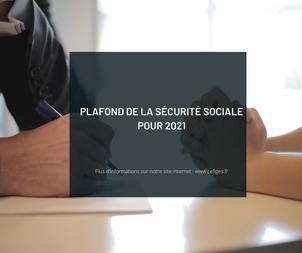 Plafond de la Sécurité Sociale pour 2021