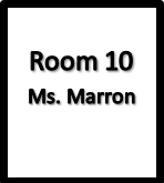 Room  10, Ms. Marron