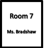 Room 7, Ms.Bradshaw