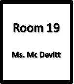 Room 19, Ms Mc Devitt