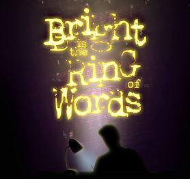 Bright is the rnig of words.jpg